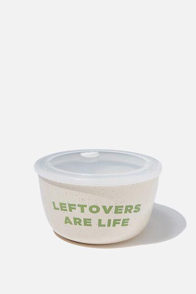 Storage Bowl, LEFTOVERS