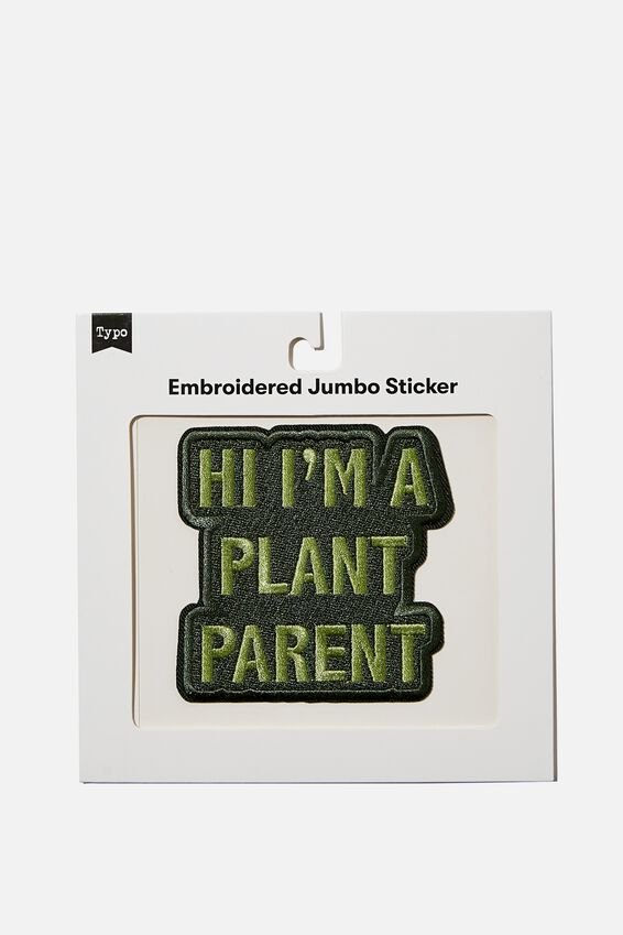 Embroidered Jumbo Sticker, PROUD PLANT PARENT