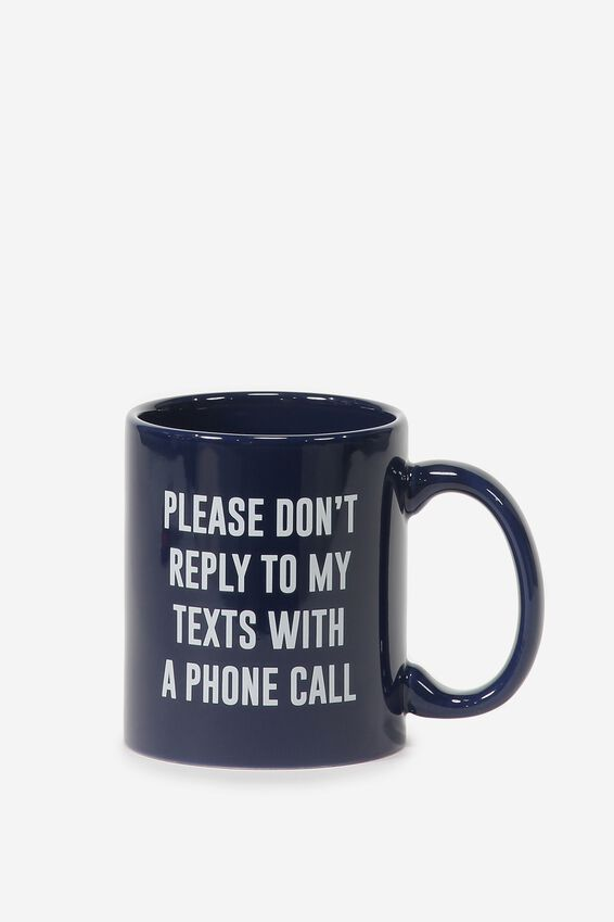 Anytime Mug, DON'T REPLY WITH A CALL