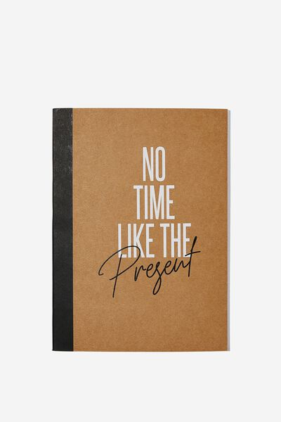 Medium A5 Graduate Journal, NO TIME LIKE THE PRESENT
