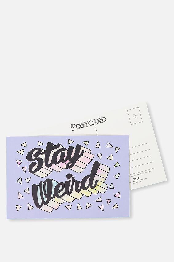 Postcard, STAY WEIRD