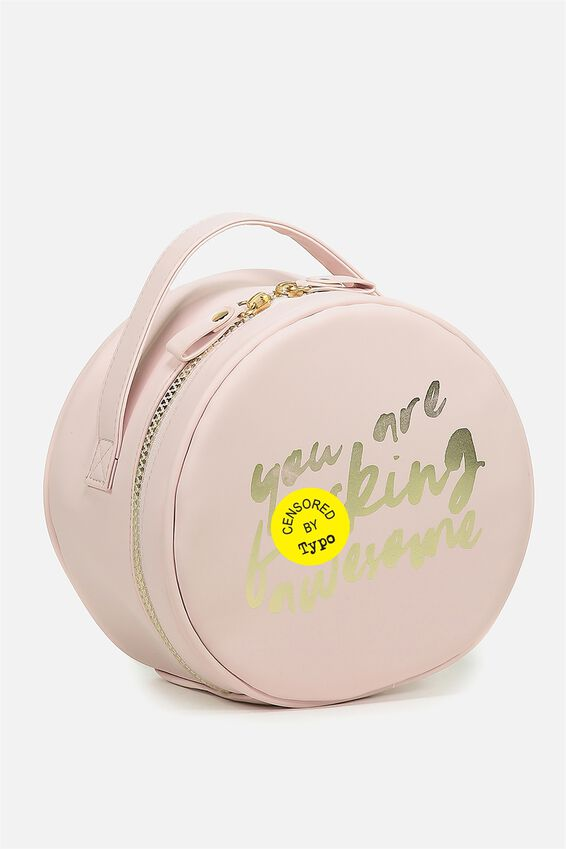 Round Cosmetic Case, BLUSH QUOTE!!