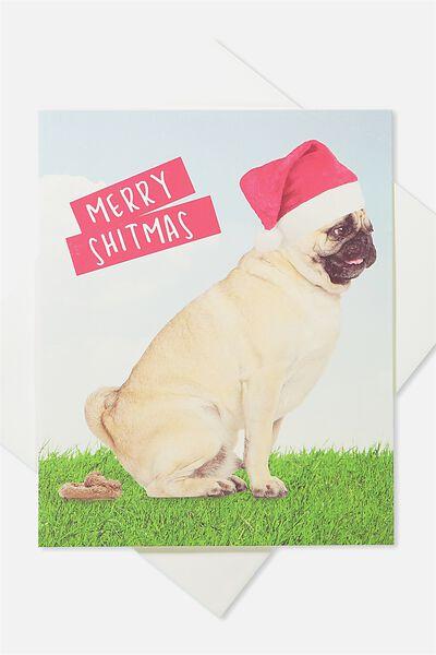 2018 Christmas Card, MERRY SHITMAS!