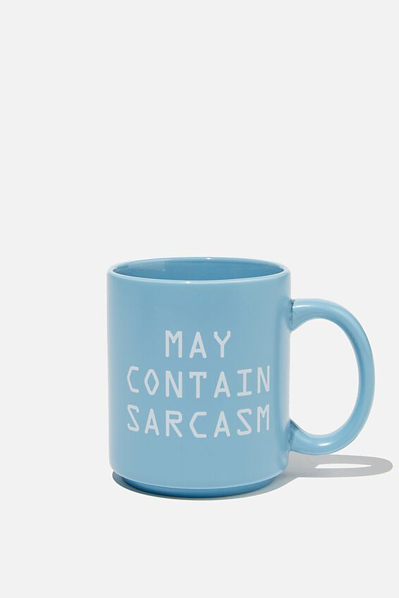 Daily Mug, MAY CONTAIN SARCASM