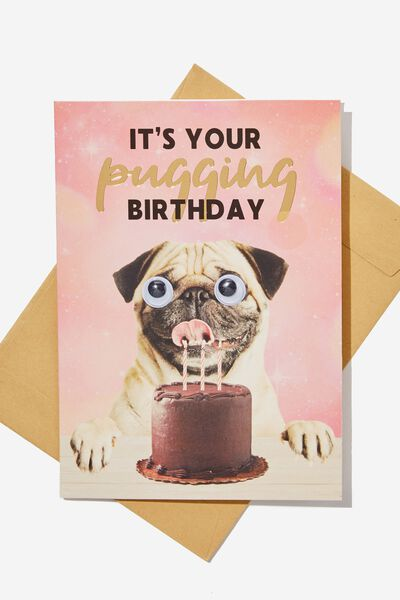 Premium Funny Birthday Card, SMALL GOOGLY PUGGING BIRTHDAY
