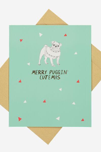 Christmas Cards 2017, MERRY PUGGIN' CUTEMAS