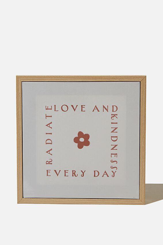 24 X 24 Mini Canvas Art, RADIATE LOVE & KINDNESS