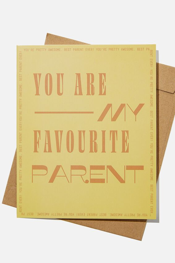 Love Card, YOU ARE MY FAVOURITE PARENT