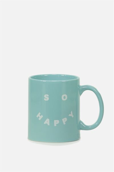 Anytime Mug, SO HAPPY