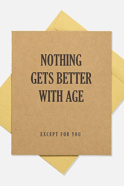 Nice Birthday Card, KRAFT NOTHING GETS BETTER