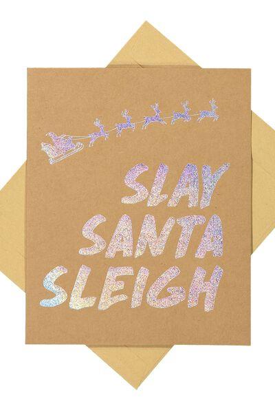 Christmas Cards 2017, HOLOGRAPHIC SLAY SANTA