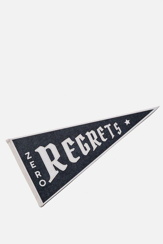 Pennant Wall Flag, ZERO REGRETS