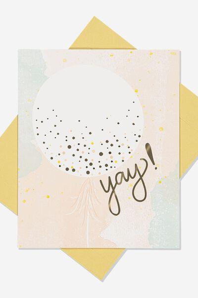 Nice Birthday Card, LARGE BALLOON YAY