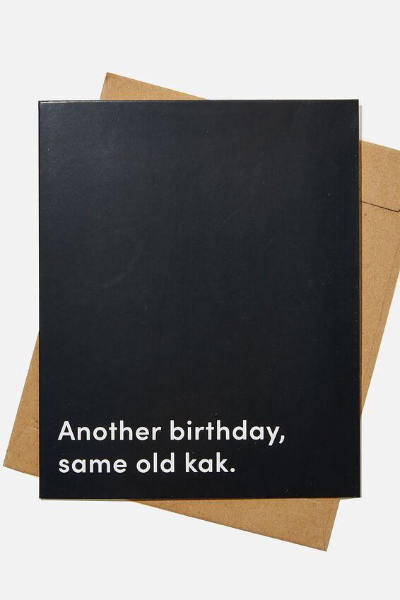 Funny Birthday Card, RG SAF SAME OLD KAK