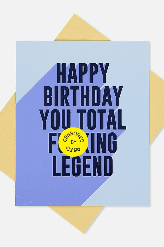 Funny Birthday Card, TOTAL F**KING LEGEND!!