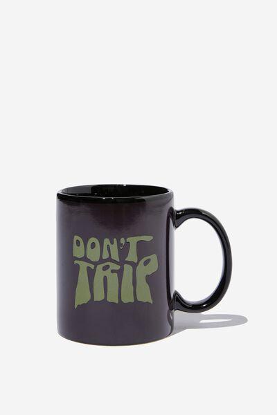 Heat Sensitive Mug, DON T TRIP