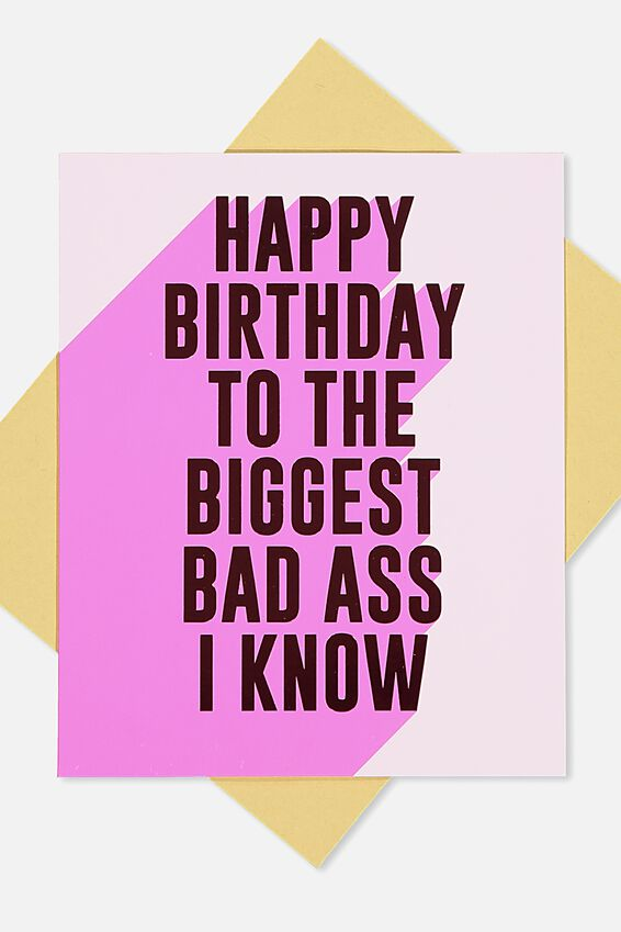 Funny Birthday Card, BIGGEST BAD ASS I KNOW!