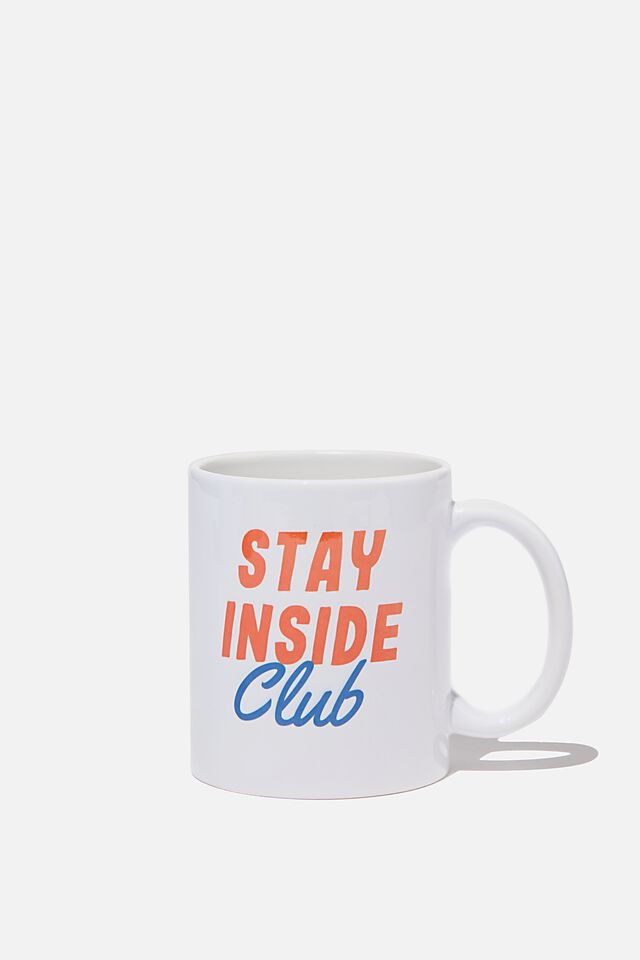 Limited Edition Anytime Mug, STAY INSIDE CLUB