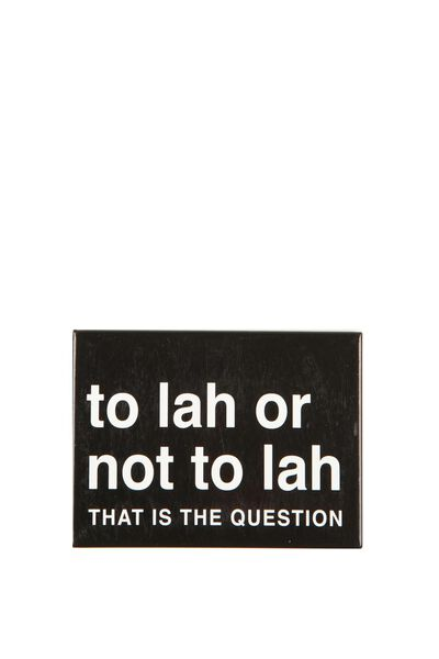 Quirky Magnet, FU LAH