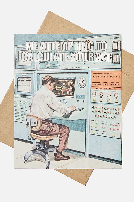 Funny Birthday Card, ATTEMPTING TO CALCULATE YOUR AGE MEME