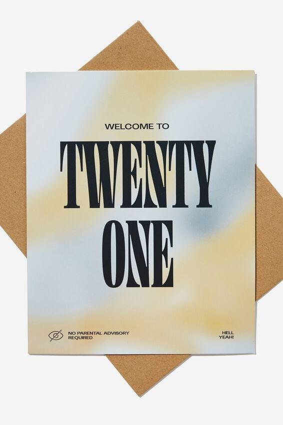 Age Card, WELCOME TO TWENTY ONE