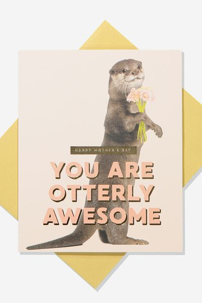 Mothers Day Card 2019, OTTERLY AWESOME