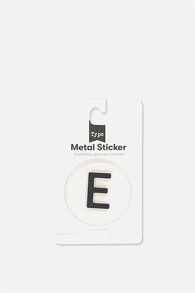 Metal Stickers, BLACK E