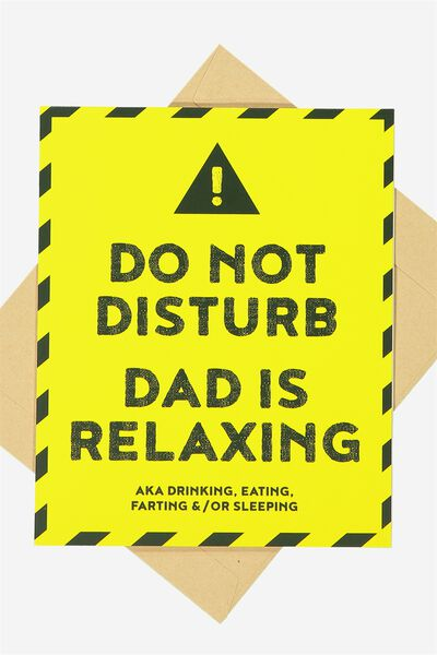 Fathers Day Card 2017, DO NOT DISTURB