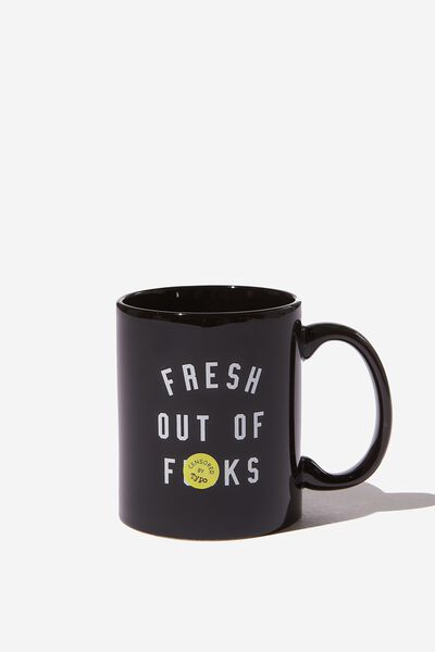 Anytime Mug, FRESH OUT OF F!CKS!!
