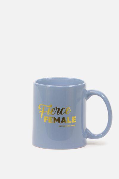 Anytime Mug, FIERCE FEMALE
