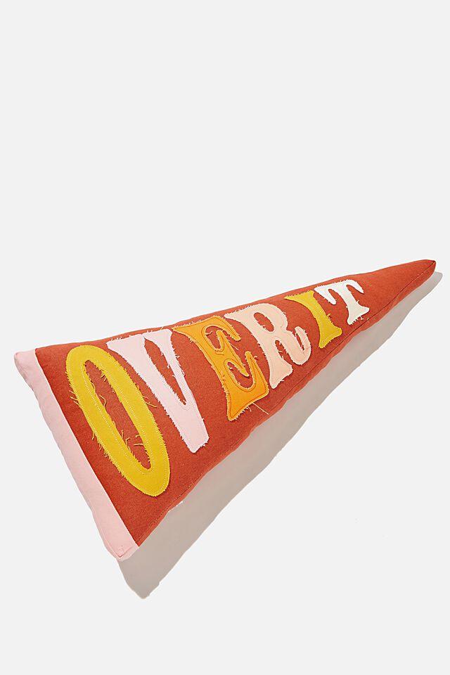 Canvas Cushy Cushion, CANVAS OVER IT PENNANT FLAG