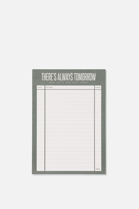 Medium Plan Ahead Planner, THERES ALWAYS TOMORROW GREEN