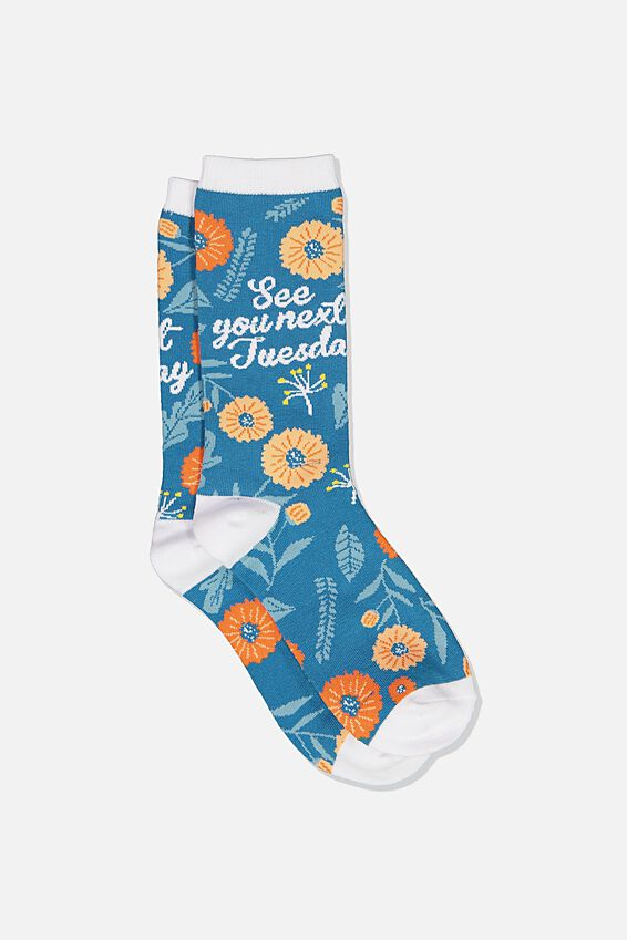Womens Novelty Socks, FLORAL SEE YOU NEXT TUESDAY!