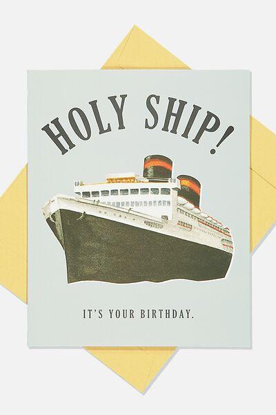 Funny Birthday Card, HOLY SHIP
