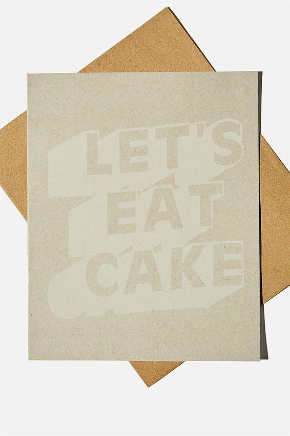 Nice Birthday Card, LETS EAT CAKE GREY CRAFT