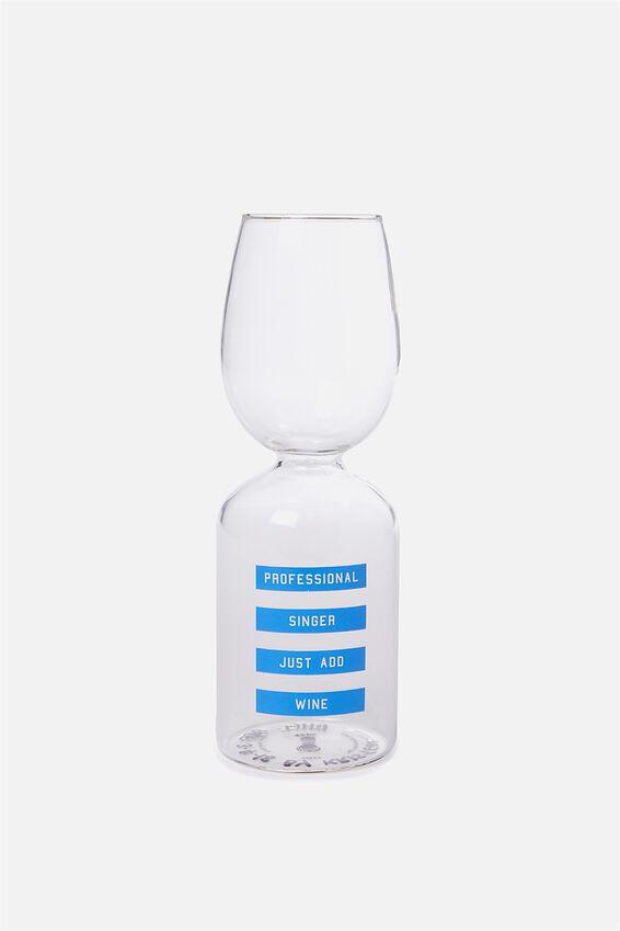 Sip It Wine Glass, PROFESSIONAL SHOWER SINGER!