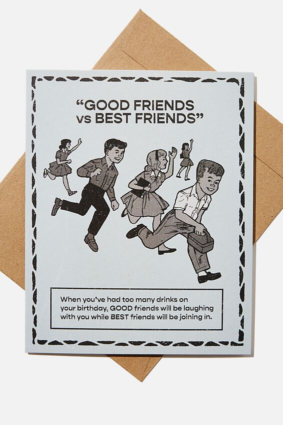 Funny Birthday Card, GOOD FRIENDS VS BEST FRIENDS