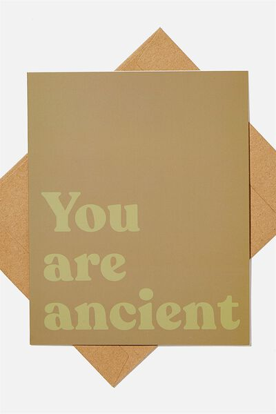 Funny Birthday Card, YOU ARE ANCIENT KHAKI