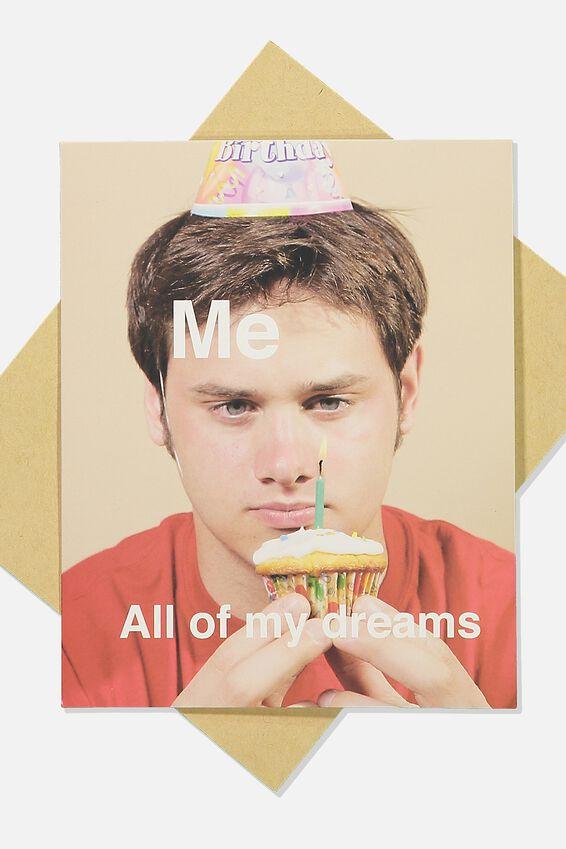 Funny Birthday Card, ME VS MY DREAMS