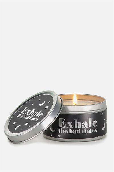 Tin Candle, EXHALE