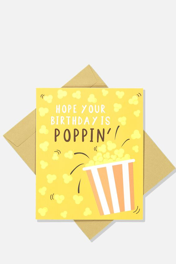 Nice Birthday Card, HOPE YOUR BIRTHDAY IS POPPIN