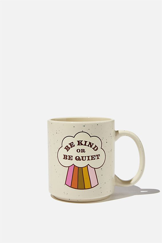 Daily Mug, BE KIND OR BE QUIET