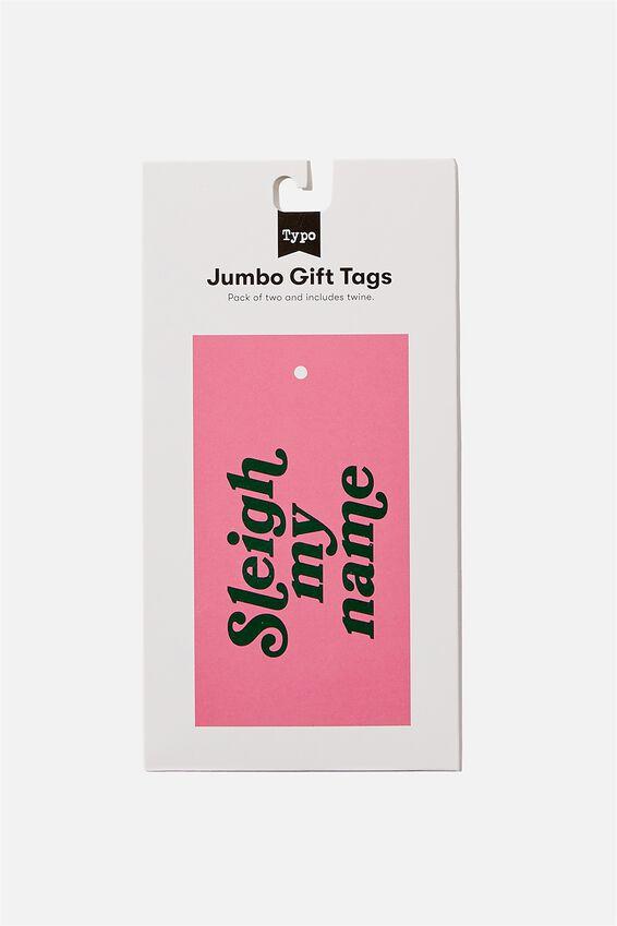 Jumbo Gift Tag Pack, SLEIGH MY NAME