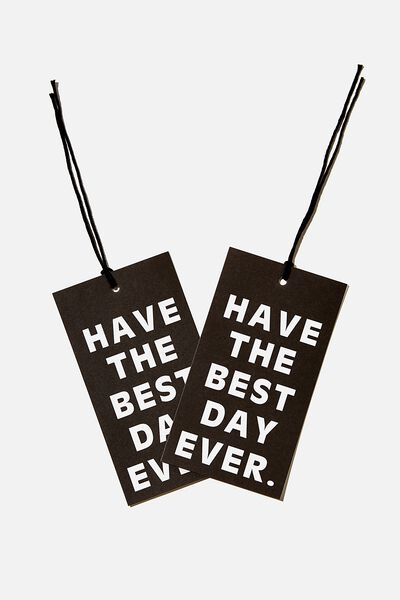 Jumbo Gift Tag Pack, HAVE THE BEST DAY EVER BLACK