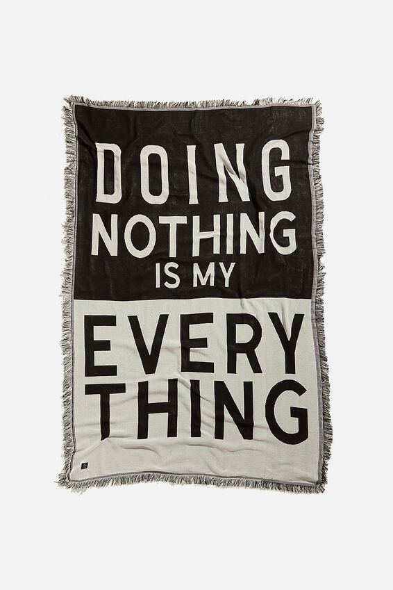 Woven Throw, NOTHING IS MY EVERYTHING