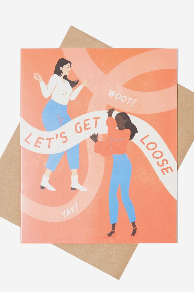 Congratulations Card, LETS GET LOOSE GIRLS