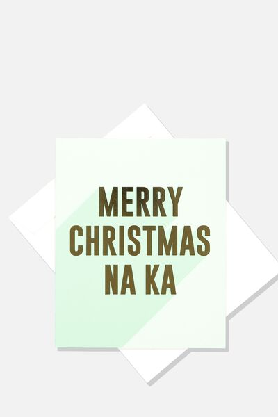 2018 Christmas Card, MERRY CHRISTMAS NA KA (AQUA/GOLD)
