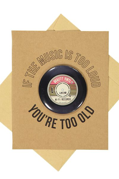 Premium Funny Birthday Card, TOO OLD VINYL BADGE
