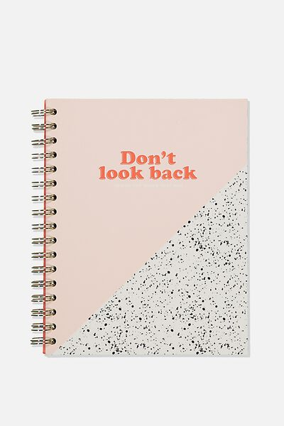 Ultimate Spiral Notebook, DONT LOOK BACK