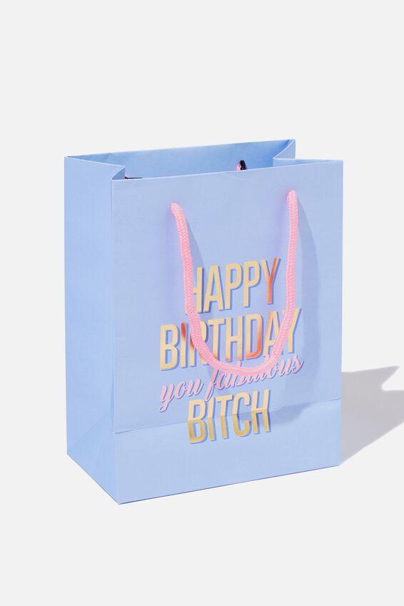 Small Stuff It Gift Bag, YOU FABULOUS BITCH!